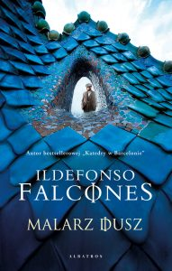 Malarz dusz – Ildefonso Falcones