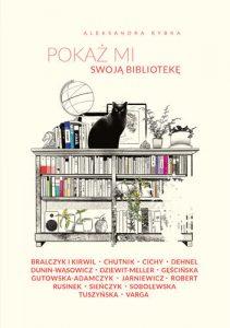 Pokaż mi swoją bibliotekę – Aleksandra Rybka