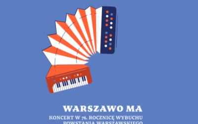 Warszawo ma. Koncert w 76. rocznicę Powstania Warszawskiego