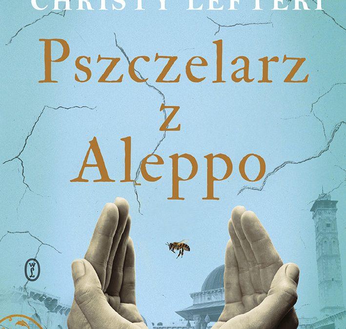 Pszczelarz z Aleppo – Christy Lefteri
