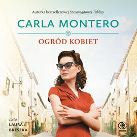 Ogród kobiet – Carla Montero