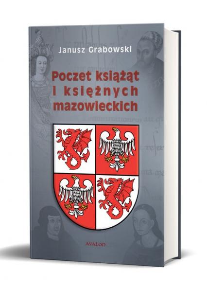 Poczet książąt i księżnych mazowieckich – Janusz Grabowski