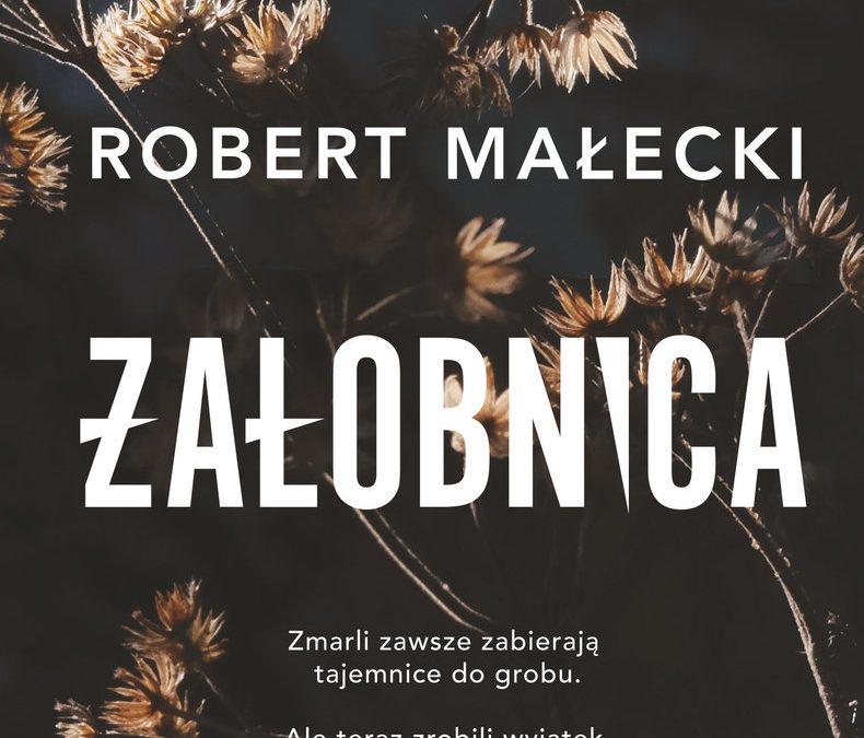 Żałobnica – Robert Małecki