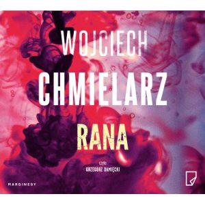 Rana – Wojciech Chmielarz
