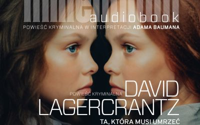 Ta, która musi umrzeć – David Lagercrantz