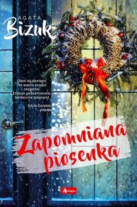 Zapomniana piosenka – Agata Bizuk