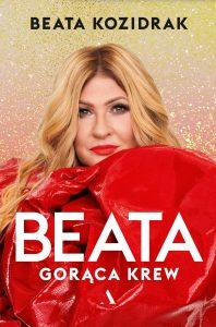 Beata. Gorąca krew – Beata Kozidrak