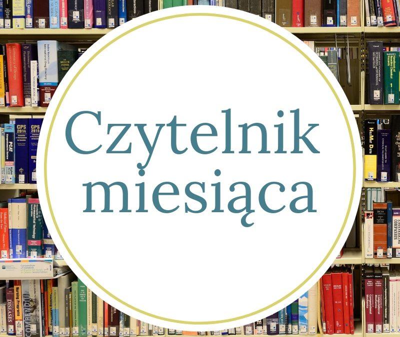 Julia Jarnutowska czytelnikiem miesiąca maja