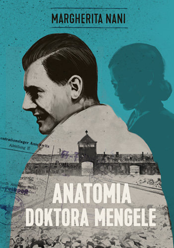 Anatomia Doktora Mengele – Margherita Nani