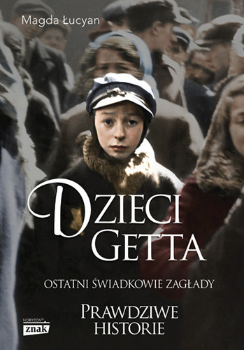Dzieci getta – Magda Łucyan
