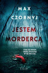 Jestem mordercą – Max Czornyj
