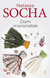 Dom marionetek – Natasza Socha